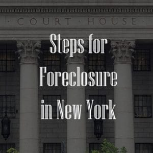 Foreclosure process in New York